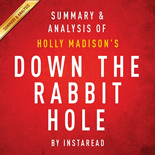 Down the Rabbit Hole: Curious Adventures and Cautionary Tales of a Former Playboy Bunny by Holly Madison audiobook cover art
