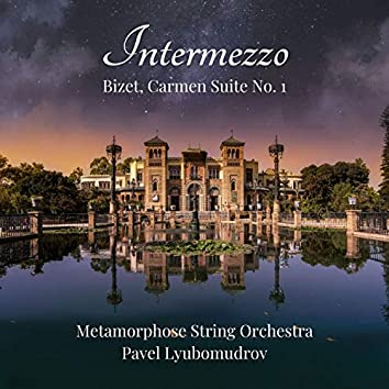 Carmen Suite No. 1: III. Intermezzo
