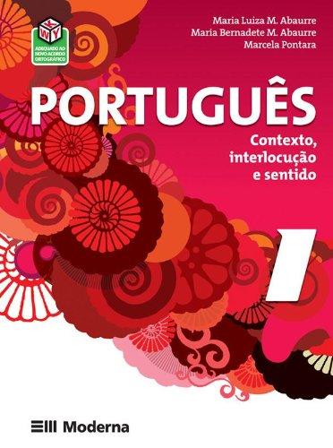 Português. Contexto, Interlocução e Sentido 1