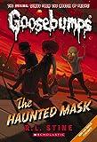 The Haunted Mask (Classic Goosebumps #4) (4)