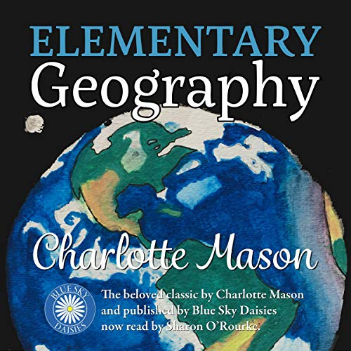 Elementary Geography Audiobook By Charlotte Mason cover art