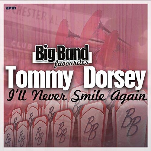 I'll Never Smile Again - Big Band Favourites