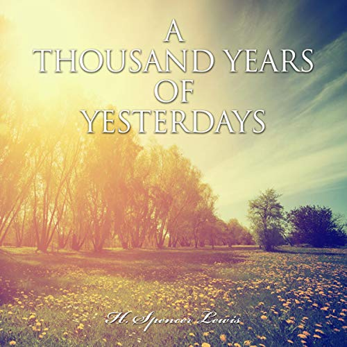 A Thousand Years of Yesterdays audiobook cover art