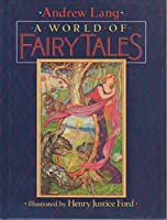 A World of Fairy Tales 0803712502 Book Cover