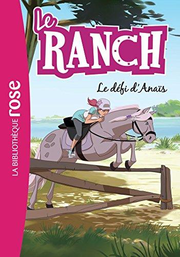 Le Ranch 11 - Le défi d'Anaïs