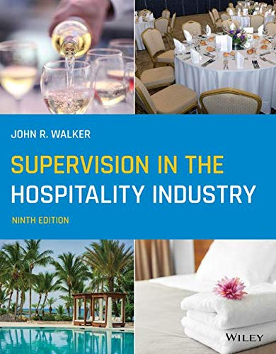 Compare Textbook Prices for Supervision in the Hospitality Industry 9 Edition ISBN 9781119749202 by Walker, John R.