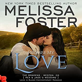 Promise My Love (Love in Bloom: The Bradens) audiobook cover art