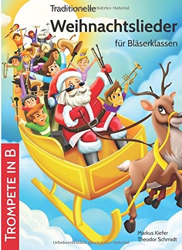 Traditionelle Weihnachtslieder für Bläserklassen: Trompete in B