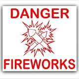 1 x Danger Fireworks - Red on White,External Self Adhesive Warning Stickers-Fire Health and Safety Sign-Bonfire Night,Guy Fawkes,Celebration,Party,Birthday by Platinum Place