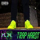 TXX B4 Trap Hardt [Explicit]