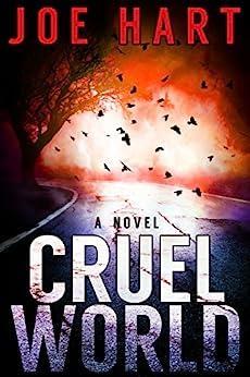 Cruel World by [Joe Hart]