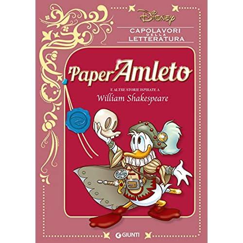 PaperAmleto: e altre storie ispirate a William Shakespeare (Capolavori della letteratura Vol. 1)