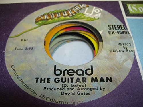 BREAD 45 RPM The Guitar Man / Just Like Yesterday