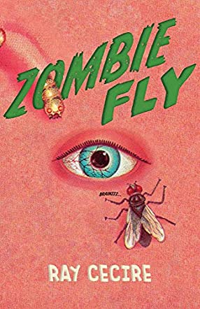 Zombie Fly: It Ain't Over Till The Buzz is Gone