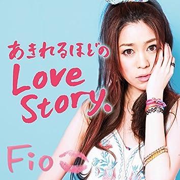 Akireruhodono Love Story.