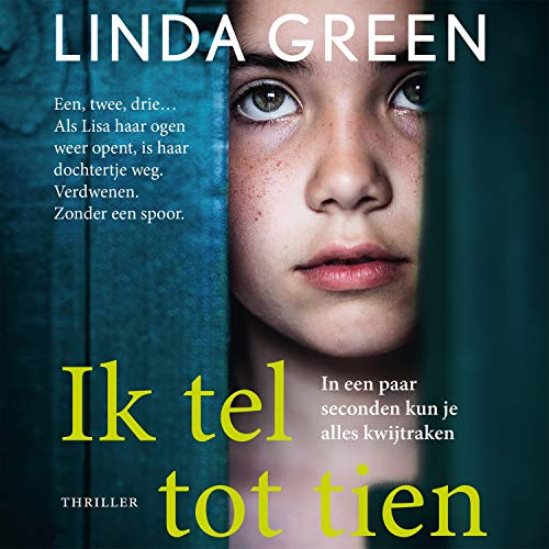 Ik tel tot tien                   By:                                                                                                                                 Linda Green                               Narrated by:                                                                                                                                 Beatrice van der Poel                      Length: 9 hrs and 40 mins     Not rated yet     Overall 0.0