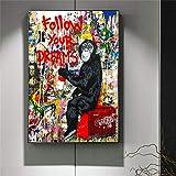 Arte de la Lona Pintura Follow Your Dreams Street Banksy Graffiti Wall Art Posters Print Wall Art Picture for Living Room Home Decor 60x80cm Sin Marco