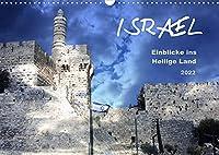 ISRAEL - Einblicke ins Heilige Land 2022 (Wandkalender 2022 DIN A3 quer): Eine kleine Auswahl von entdeckten Schoenheiten (Monatskalender, 14 Seiten )