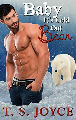 Baby It's Cold Out Bear: Holiday Be…