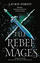 The Rebel Mages/Wandfasted/Light Mage
