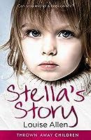 Stella's Story (Thrown Away Children)