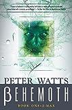 Behemoth: B-Max: Rifters Trilogy, Book 3 Part I