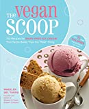 The Vegan Scoop: 150 Recipes for Dairy-Free Ice Cream that Tastes Better Than the 'Real' Thing