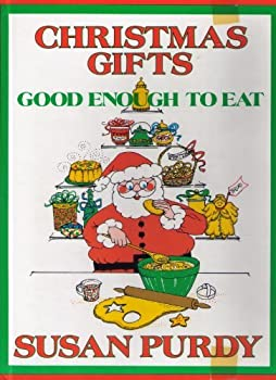 Christmas Gifts Good Enough to Eat (Holiday Cookbook) 0531035425 Book Cover