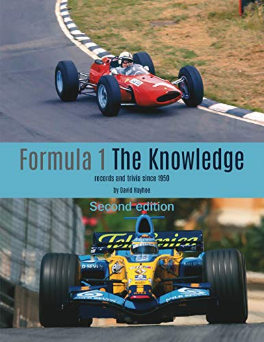 Formula 1 - the Knowledge: Records and Trivia Since 1950