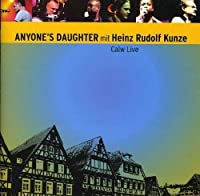 Calw Live by Anyone's Daughter With Heinz Rudolf Kunze