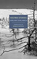 Kolyma Stories (New York Review Books Classics)