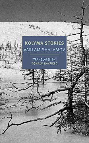 Kolyma Stories (Nyrb Classics)