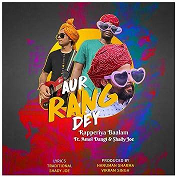 Aur Rang De Fusion (feat. Shady Joe & Amol Dangi)