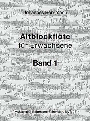 Bornmann: Altblockflöte für Erwachsene, Bd. 1