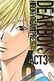 DEAR BOYS ACT 3(6) (月刊少年マガジンコミックス)