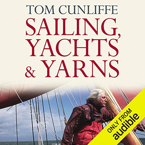 Sailing, Yachts and Yarns audiobook cover art