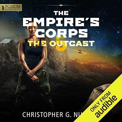 The Outcast     The Empire's Corps, Book 5              By:                                                                                                                                 Christopher G. Nuttall                               Narrated by:                                                                                                                                 Jeffrey Kafer                      Length: 12 hrs and 52 mins     41 ratings     Overall 4.7