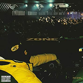 Zone (feat. Hlywd)