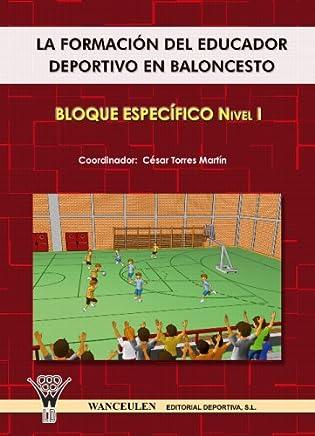 El Entrenador De Baloncesto - Bloque Específico Ni (Spanish Edition)