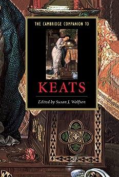 The Cambridge Companion to Keats (Cambridge Companions to Literature) (English Edition) par [Susan J. Wolfson]