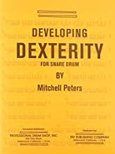 TRY1066 - Developing Dexterity for Snare Drum by Mitchell Peters(1968-01-01)
