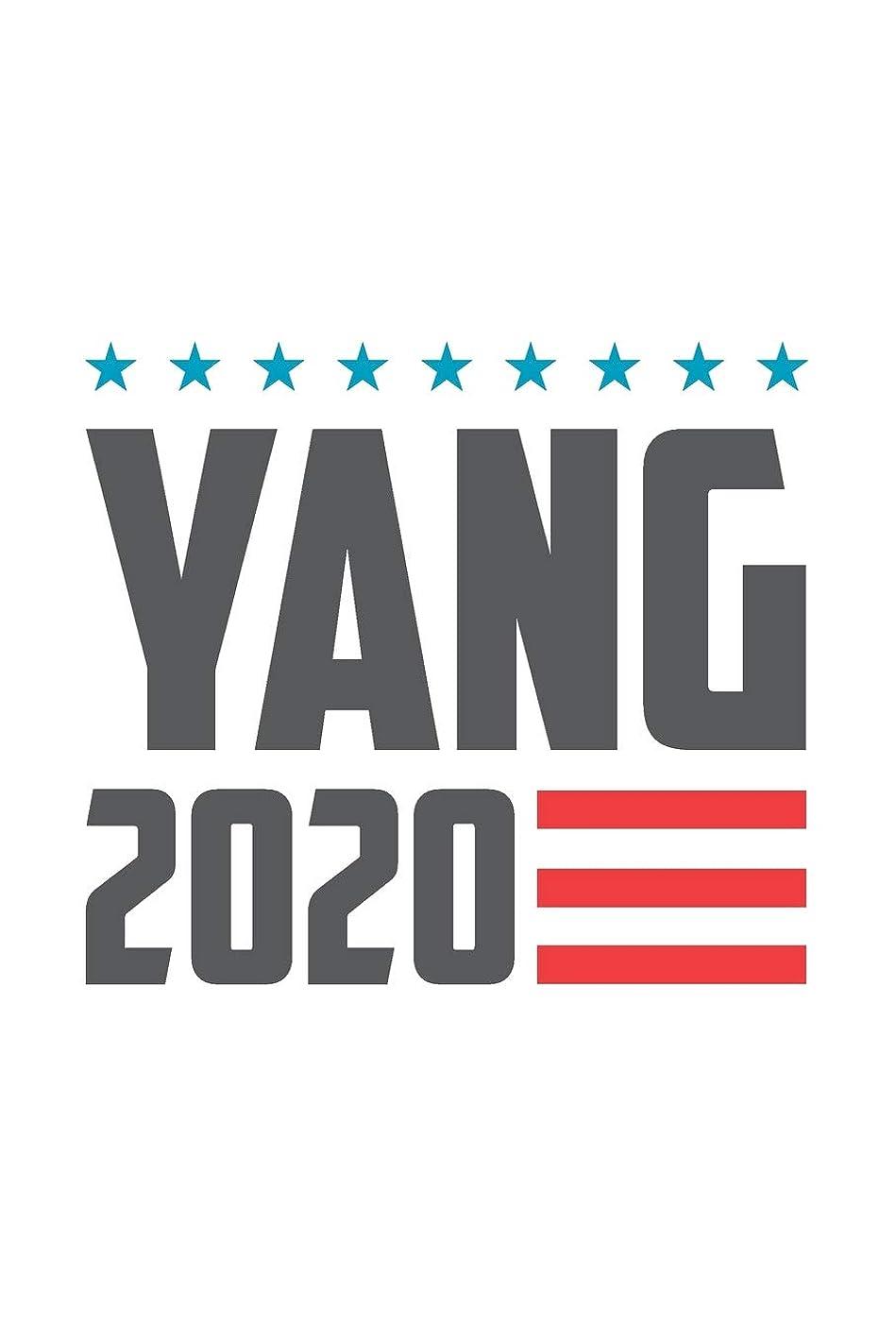 ずんぐりした買収教育者Yang 2020: Andrew Yang Journal, Diary, Notebook, 2020 Election, American, President, Liberal, Political, Democrat, Republican, Congress, Activist, 6x9, 110 Pages, White Paper