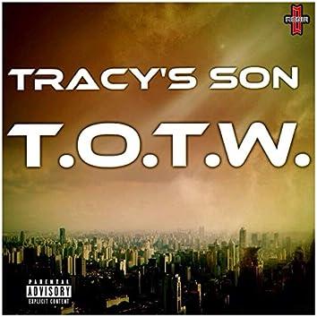 T.O.T.W.