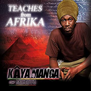 Teaches from Afrika (feat. Midnite) [A Very Well Sewn Album, Like the African Boubous]
