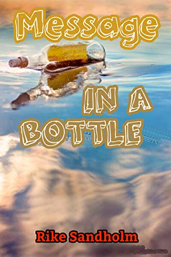 Message in a Bottle: Romantische Liebesgeschichte für lesbische Frauen
