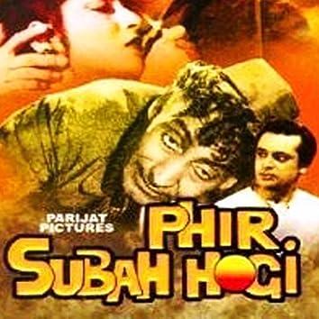Phir Subah Hogi (Original Motion Picture Soundtrack)