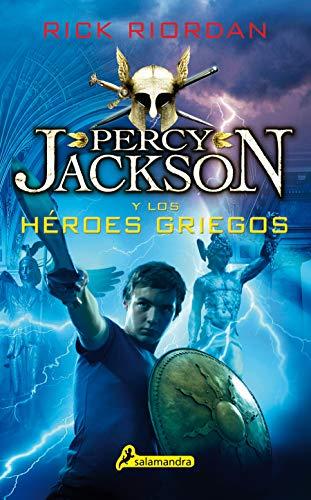 PERCY JACKSON Y LOS HÉROES GRIEGOS (Percy Jackson y los Dioses del Olimpo / Percy Jackson & the Olympians)