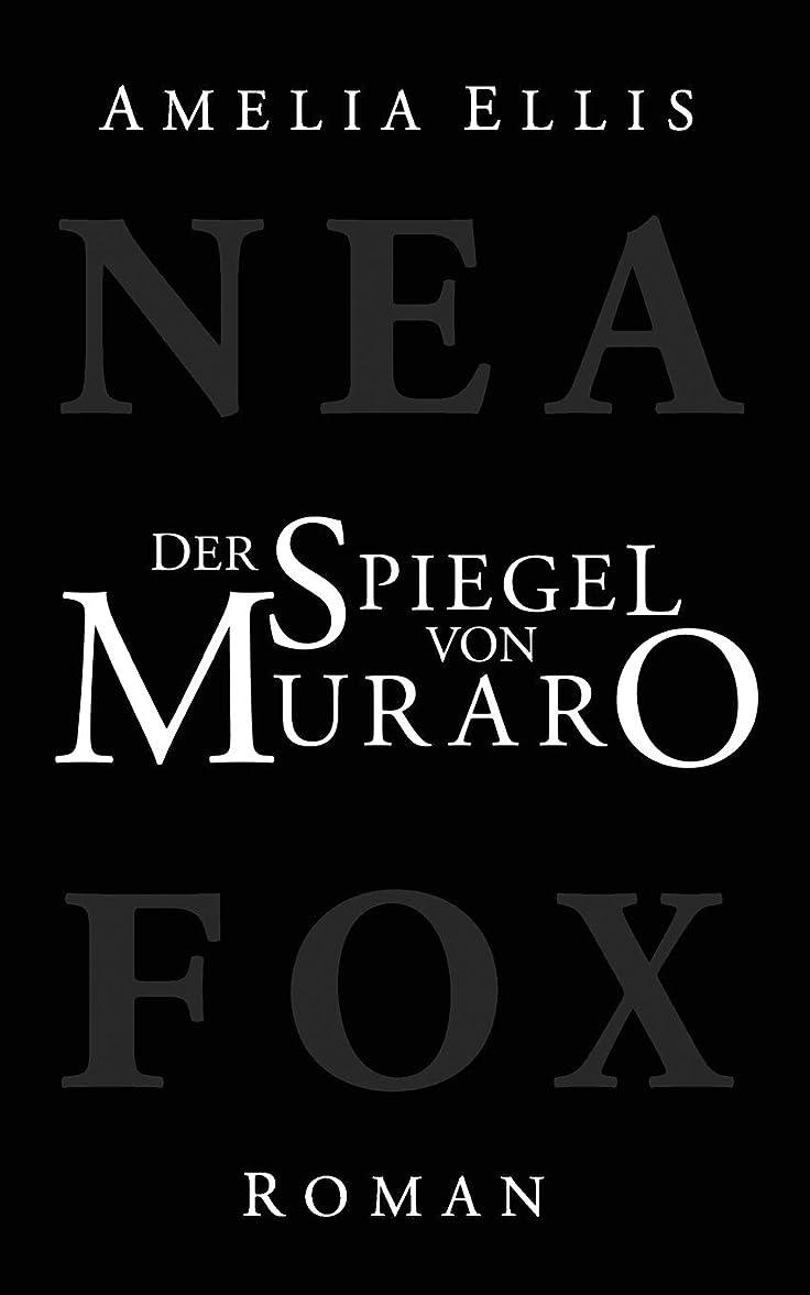 先祖必要性起きるDer Spiegel von Muraro (Nea Fox)