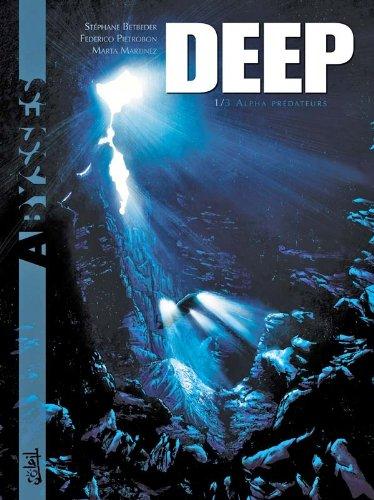 Deep T01: Alpha Prédateurs (Deep (1))