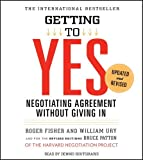 (Getting to Yes: How to Negotiate Agreement Without Giving in (Updated, Revised)) By Ury, William (Author) Compact Disc on (05 , 2011) - Simon & Schuster Audio - 03/05/2011